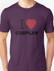 I Heart Cosplay Black Text (Clothing & Stickers) Unisex T-Shirt