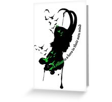 A Villian is a hero Greeting Card
