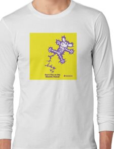 Don't Pee on the Electric Fence Long Sleeve T-Shirt
