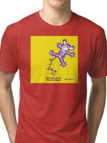 Don't Pee on the Electric Fence Tri-blend T-Shirt