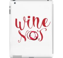 Wine Not iPad Case/Skin
