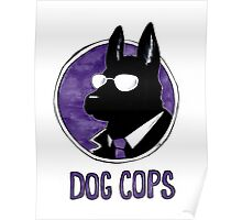 Dog Cops Poster