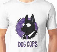 Dog Cops Unisex T-Shirt