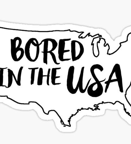 Bored in the USA Sticker