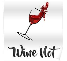 Wine Not? Poster