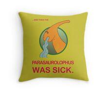 Sick Parasaurolophus Throw Pillow