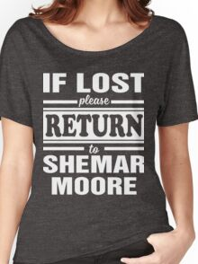 if lost please return to shemar moore Women's Relaxed Fit T-Shirt