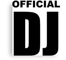 Official DJ Canvas Print