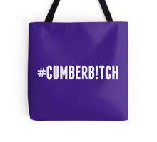 #Cumberb!tch Tote Bag