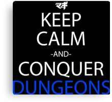Keep Calm And Conquer Dungeons Anime Manga Shirt Canvas Print