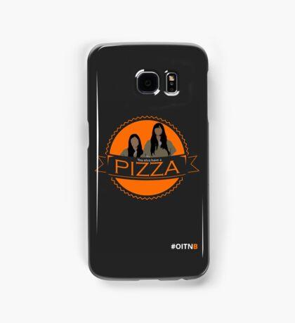 'You also have a pizza' Grey Samsung Galaxy Case/Skin