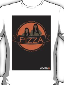 'You also have a pizza' Grey T-Shirt