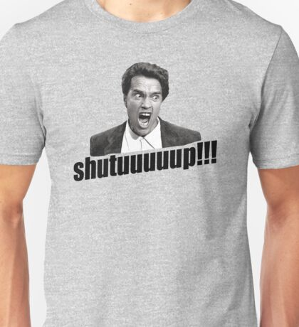 Schwarzenegger Shutup Unisex T-Shirt
