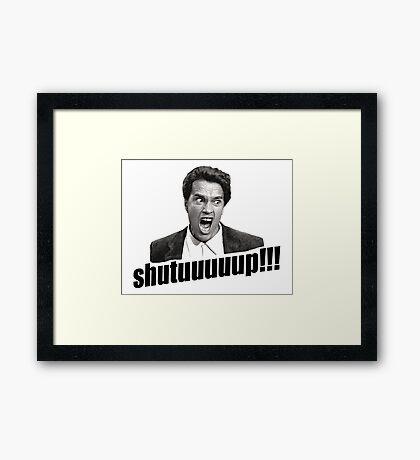 Schwarzenegger Shutup Framed Print