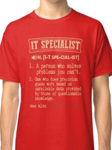 IT Specialist Funny Dictionary Term Classic T-Shirt