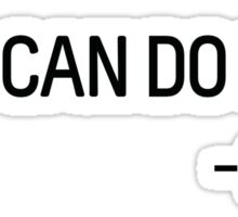You can do it! Sticker