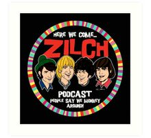 Zilch Podcast! Art Print