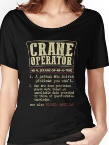 Crane Operator Funny Dictionary Term Women's Relaxed Fit T-Shirt