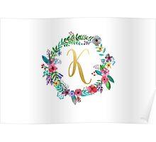 Floral Initial Wreath Monogram K Poster