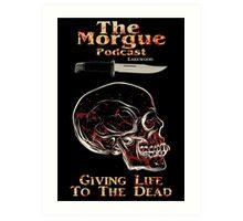 The Morgue Podcast Art Print