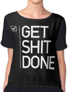GET SHIT DONE 2 Women's Chiffon Top