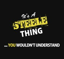 It's A STEELE thing, you wouldn't understand !! by satro