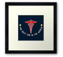 The Best in the world_Medical field Framed Print