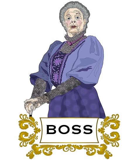 "Dowager Countess ""Boss"" Downton Abbey by markdwaldron"