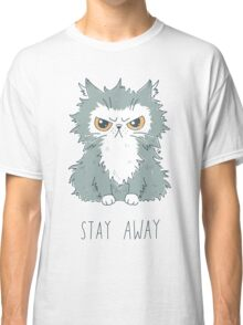 Stay Away Classic T-Shirt