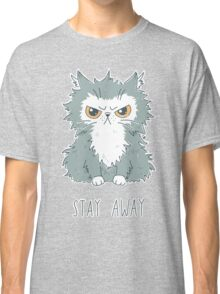 Stay Away Classic T-Shirt