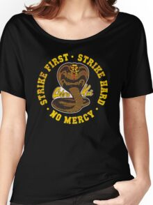 Cobra Kai - Strike First - Strike Hard - No Mercy - Distressed Variant Women's Relaxed Fit T-Shirt