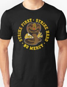Cobra Kai - Strike First - Strike Hard - No Mercy - Distressed Variant Unisex T-Shirt