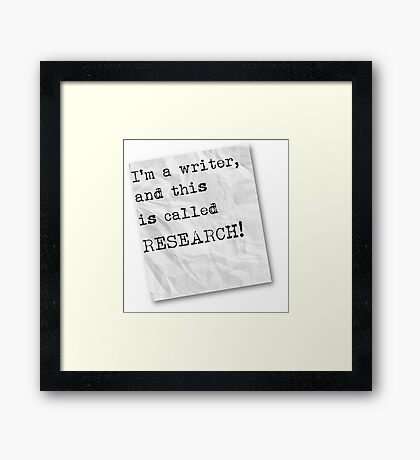 Writer funny quote Framed Print