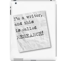 Writer funny quote iPad Case/Skin