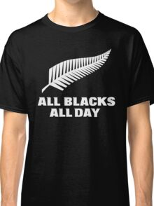 All Blacks... All Day Classic T-Shirt