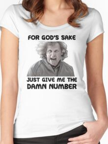 Give Me The Damn Number Dumb And Dumber Women's Fitted Scoop T-Shirt