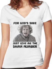 Give Me The Damn Number Dumb And Dumber Women's Fitted V-Neck T-Shirt