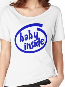Baby Inside Cool Pregnancy Women's Relaxed Fit T-Shirt