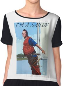 Im A Sailor Bob Quote Chiffon Top