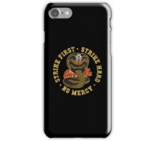Cobra Kai - Strike First - Strike Hard - No Mercy - Distressed Variant 3 iPhone Case/Skin