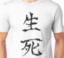 L I F E and D E A T H Unisex T-Shirt