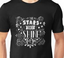 Stars they shine for you Unisex T-Shirt