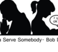 We All serve somebody. Sticker