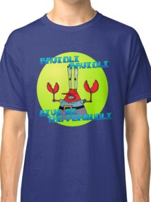 GIVE ME THE FORMUOLI Classic T-Shirt