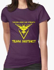 Team Instinct Through Speed And Strength Pokemon Go Merchandise Womens Fitted T-Shirt