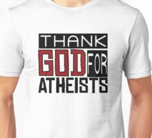 Thank God Atheism Atheist Anti Religion Text Funny Sarcastic Joke Unisex T-Shirt