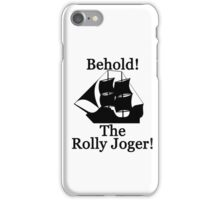 The Rolly Joger iPhone Case/Skin