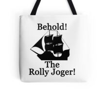 The Rolly Joger Tote Bag