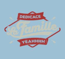 DEDICACE LA FAMILLE One Piece - Short Sleeve