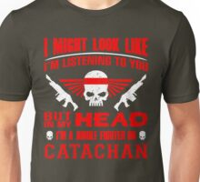I AM CATACHAN - LIMITED EDITION Unisex T-Shirt